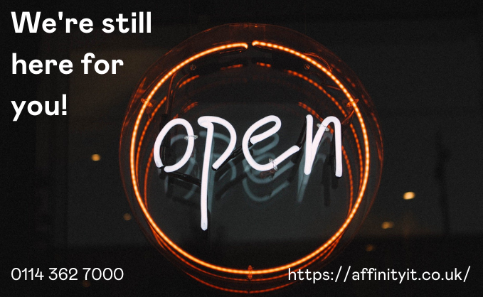We Remain Open and We Are Here For You! logo