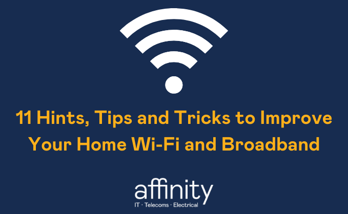 11_Hints,_Tips_and_Tricks_to_Improve_Your_Home_Wi-Fi_and_Broadband.png