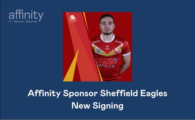 Affinity_Sponsor_Sheffield_Eagles_New_Signing.png