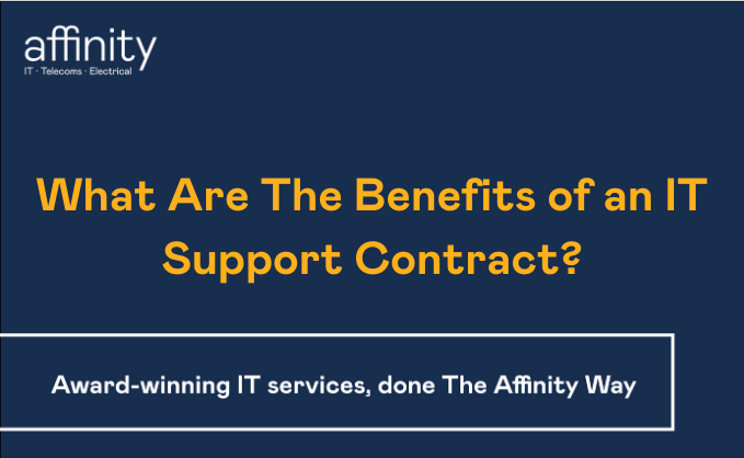 What_Are_The_Benefits_of_an_IT_Support_Contract__1.png